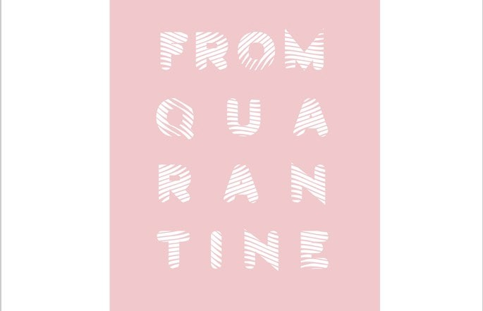 """zine cover with artistic rendering of """"from quarantine with love"""""""